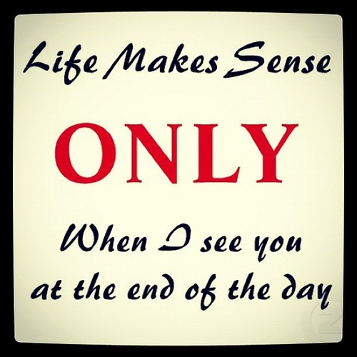 End Of Life Quotes Inspirational: When Nothing Makes Sense Quotes. QuotesGram