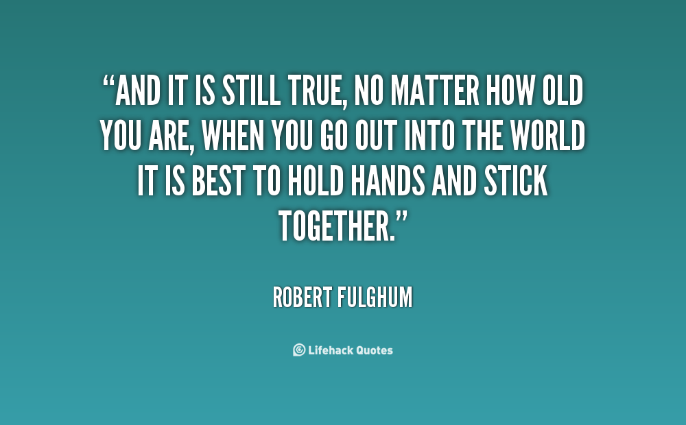 Matters Of The Heart Quotes Quotesgram: Robert Fulghum Quotes. QuotesGram