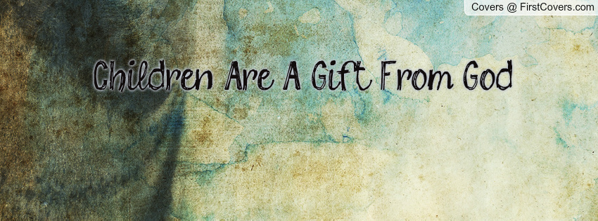 Gift From God Quotes. QuotesGram