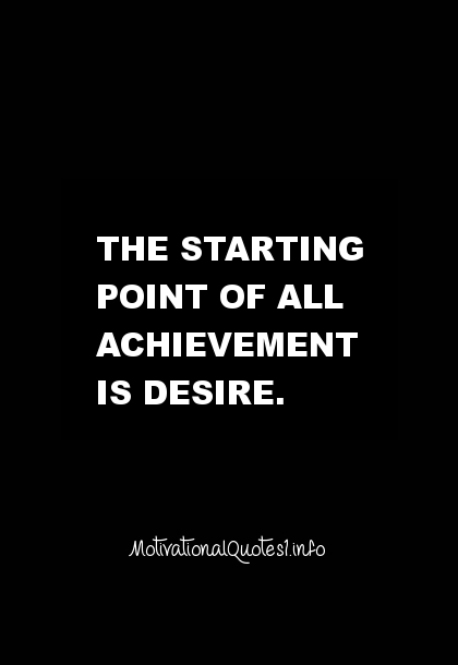 To achieve anything, you need a burning desire. | Desire ... |Desire Life Quotes