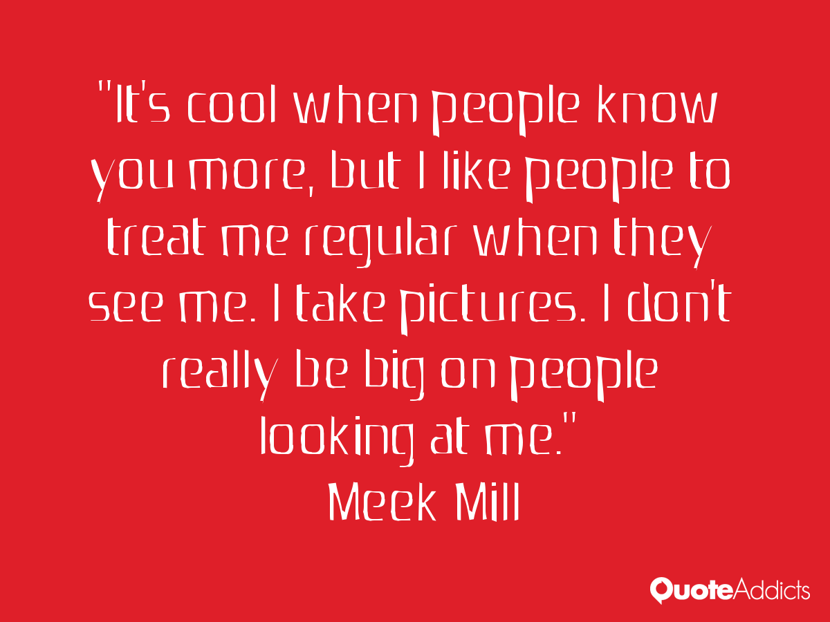 Meek Mill Quotes About Friends. QuotesGram