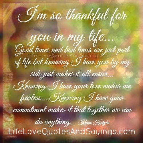 Thankful Of Life Quotes: So Thankful For You Quotes. QuotesGram