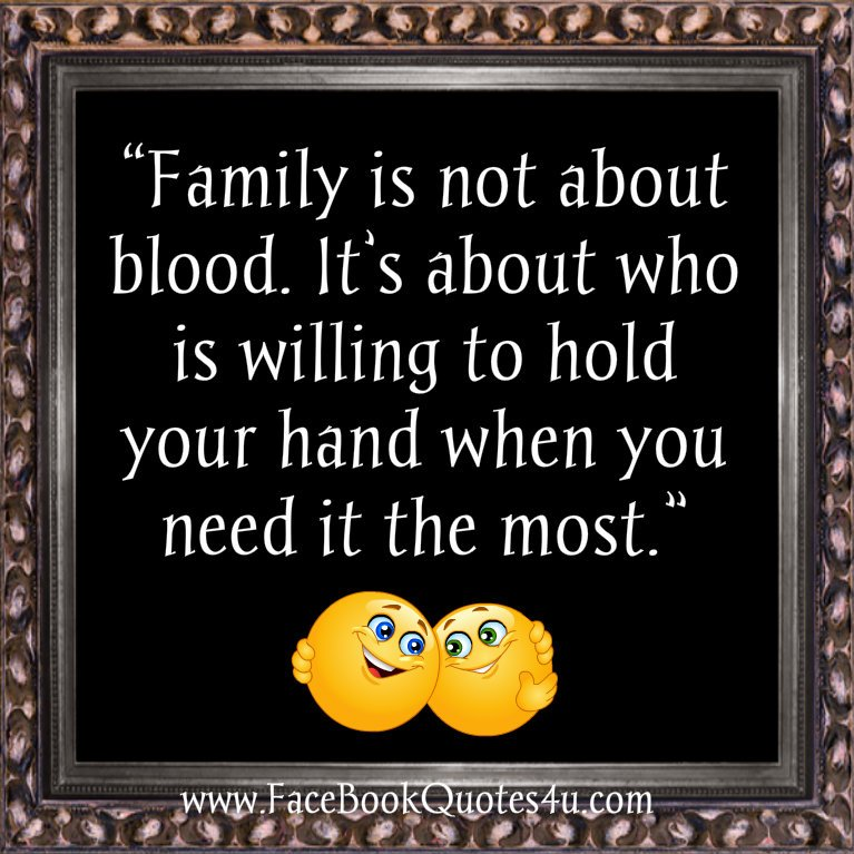 Family Quotes Not Being On Blood. QuotesGram
