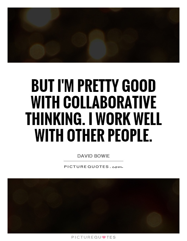 Collaborative thinking quotes