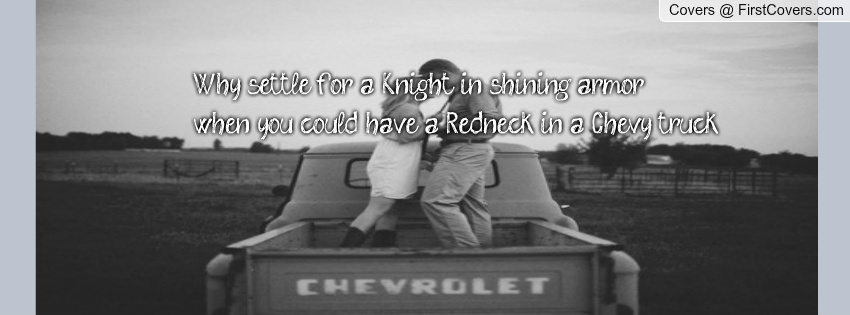 Redneck Cute Love Quotes. QuotesGram