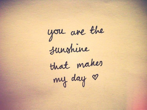 U Made My Day Quotes Quotesgram