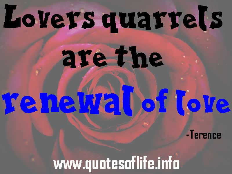 ... -Lovers-quarrels-are-the-renewal-of-love-Terence-love-quote.jpg