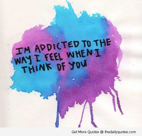 Love Fantasy Quotes: Im Addicted To You Quotes. QuotesGram