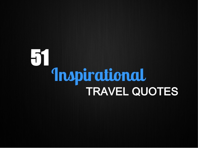 inspirational travel quotes quotesgram