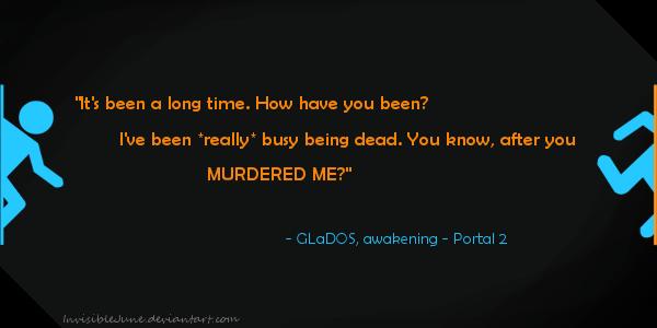 Portal 1 Glados Quotes...