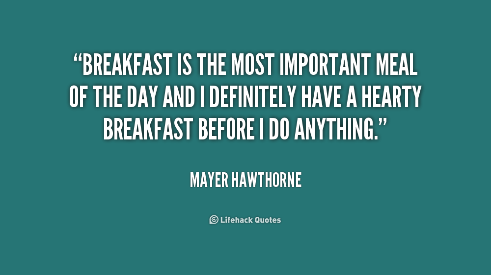 Breakfast Quotes And Sayings Quotesgram