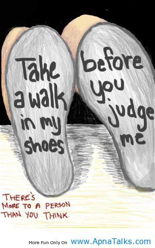 Walk In Her Shoes Sayings