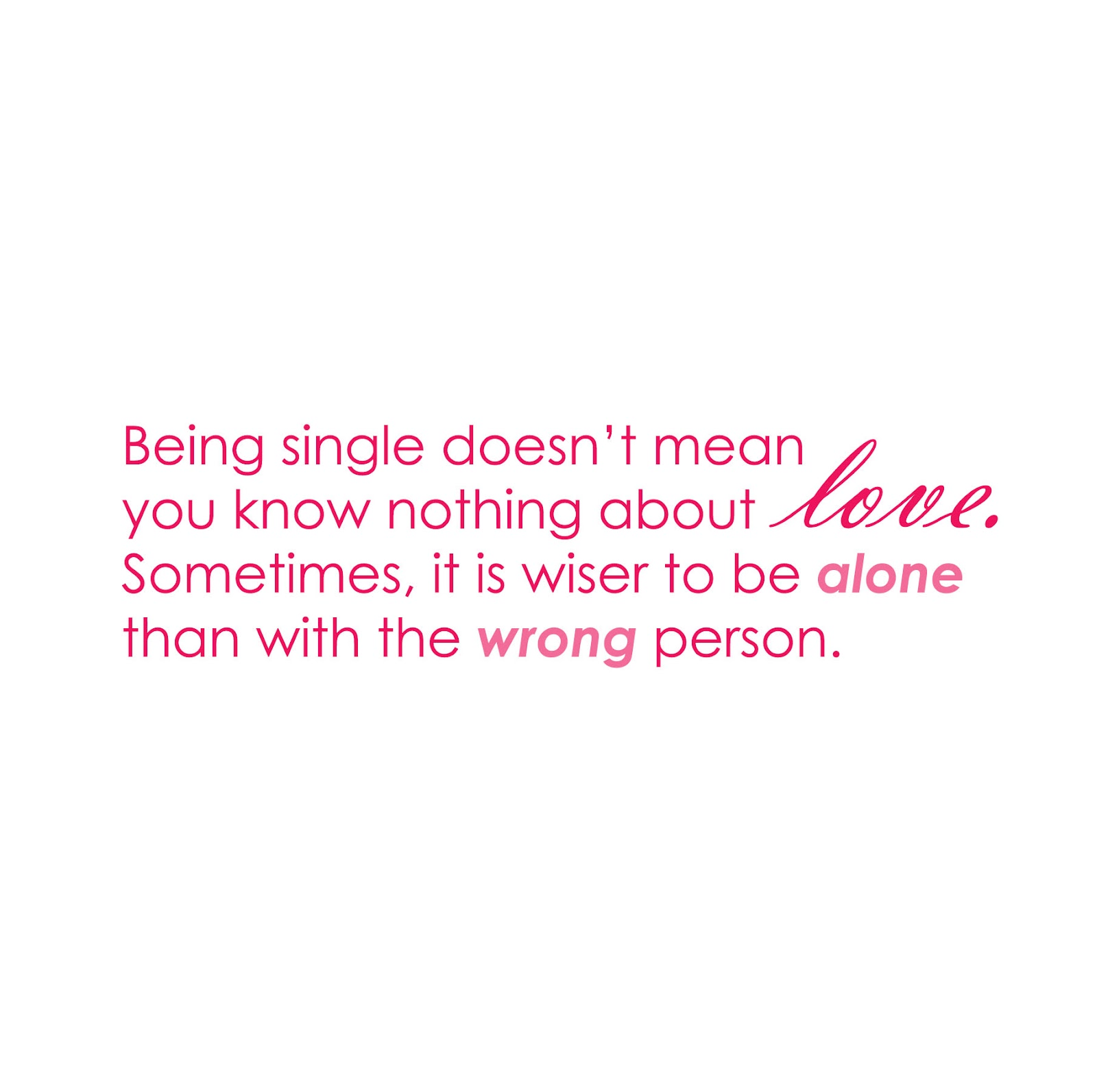 Just Because Im Single Quotes. QuotesGram