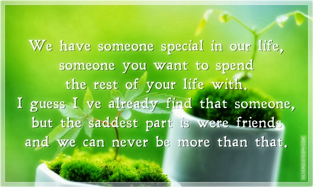 Quotes For Someone Special In Your Life. QuotesGram