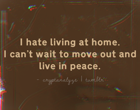 Quotes About Hating Life Tumblr I Hate My Parents Quot...