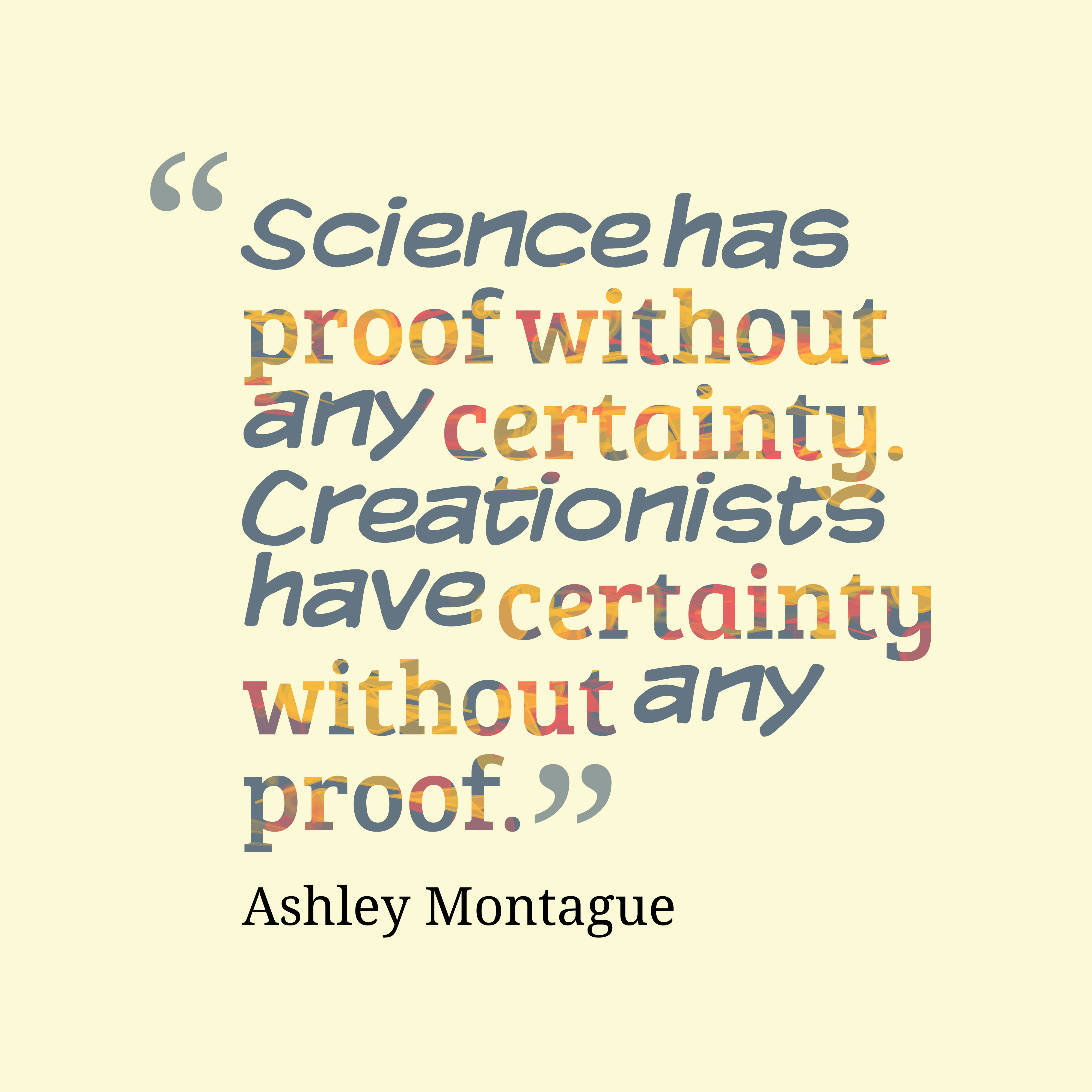 science quotes proof ashley montague quotesgram quotescover without file type resolution redesign