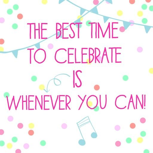 Quotes To Celebrate Life: Celebrate Party Quotes. QuotesGram