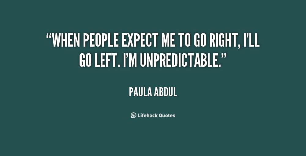 Im Unpredictable Quotes. QuotesGram