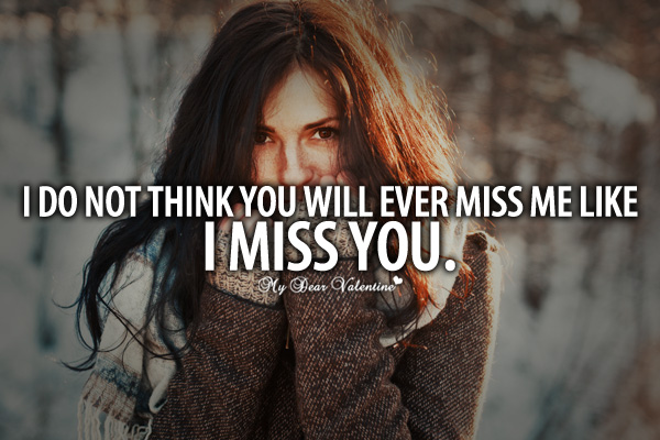 Me you quotes miss 160 Cute