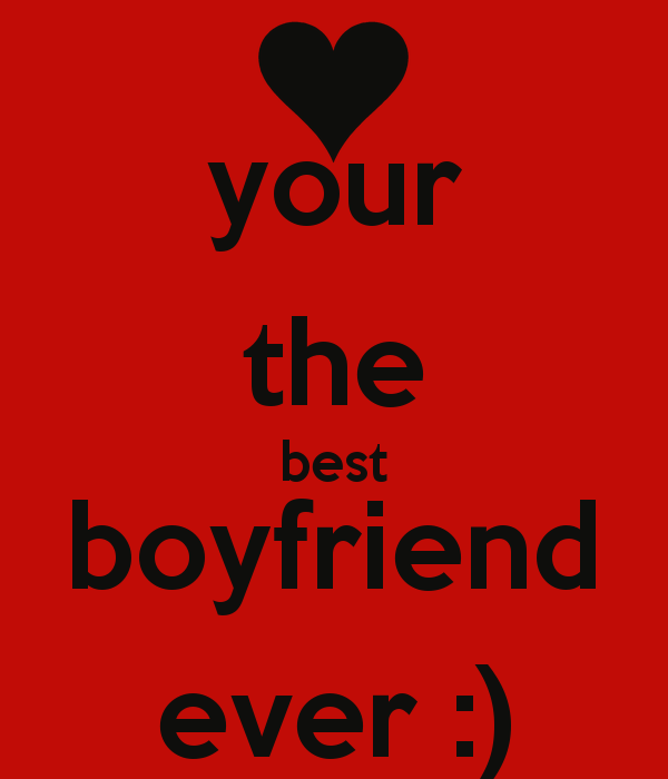 Your The Best Boyfriend Quotes. QuotesGram