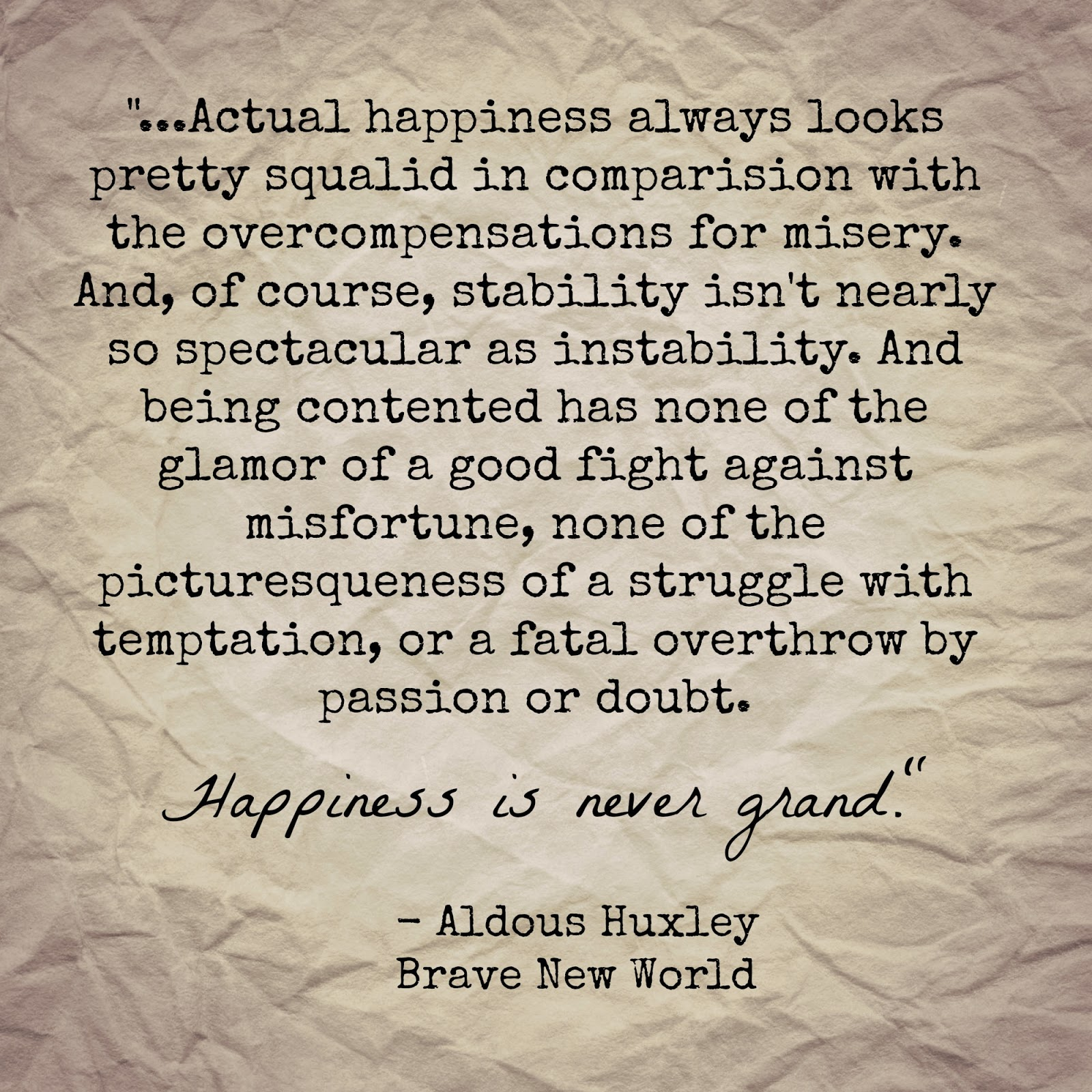 brave new world happiness quotes  brave new world happiness quotes