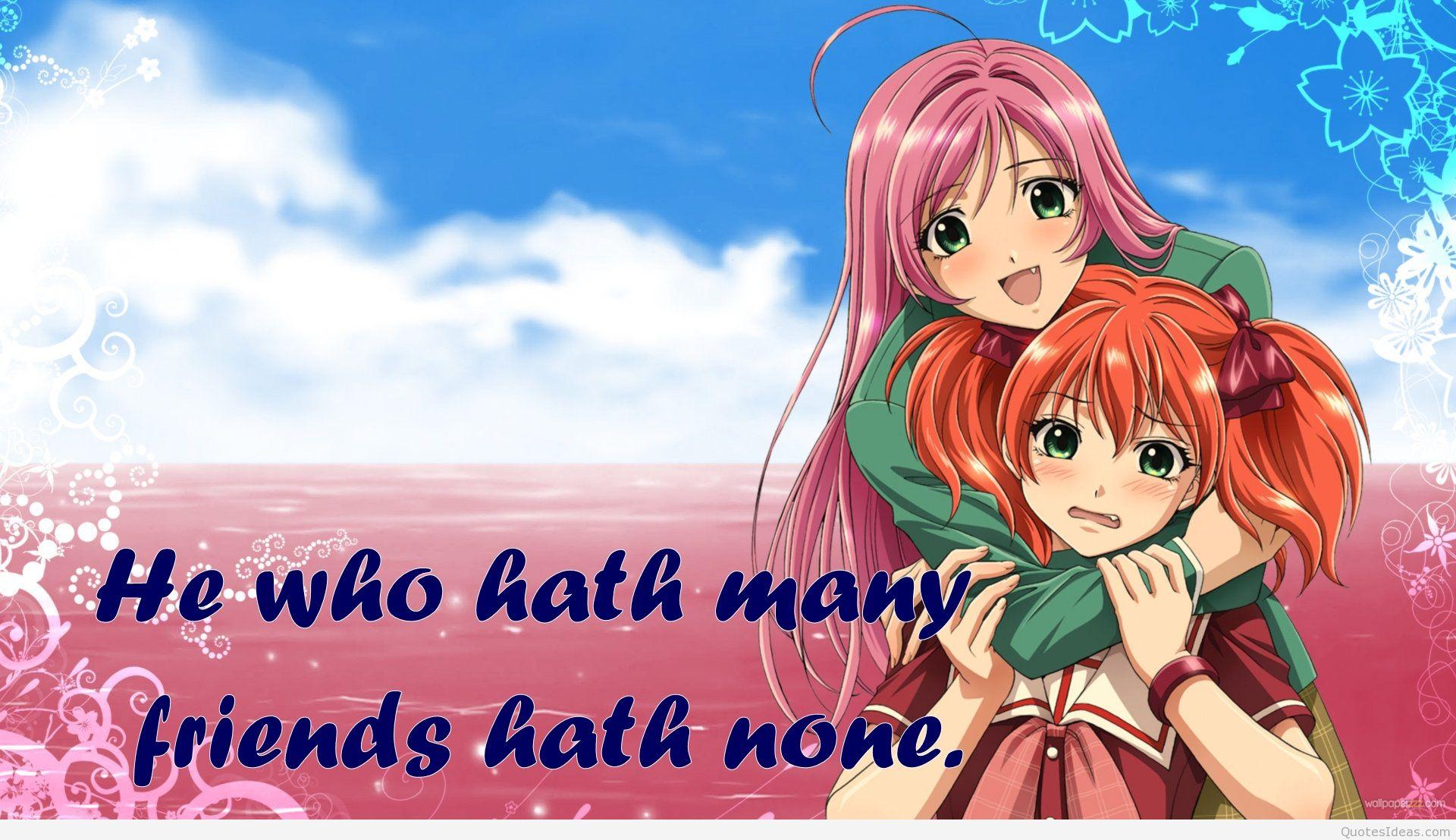 Cute Friendship Anime Quotes. QuotesGram