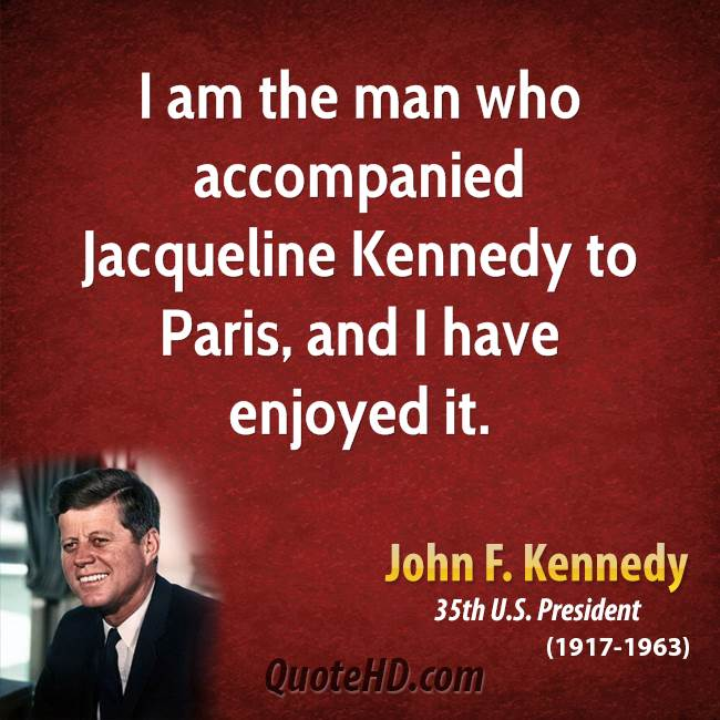 Jackie Kennedy Quotes: John F Kennedy Quotes Mankind. QuotesGram