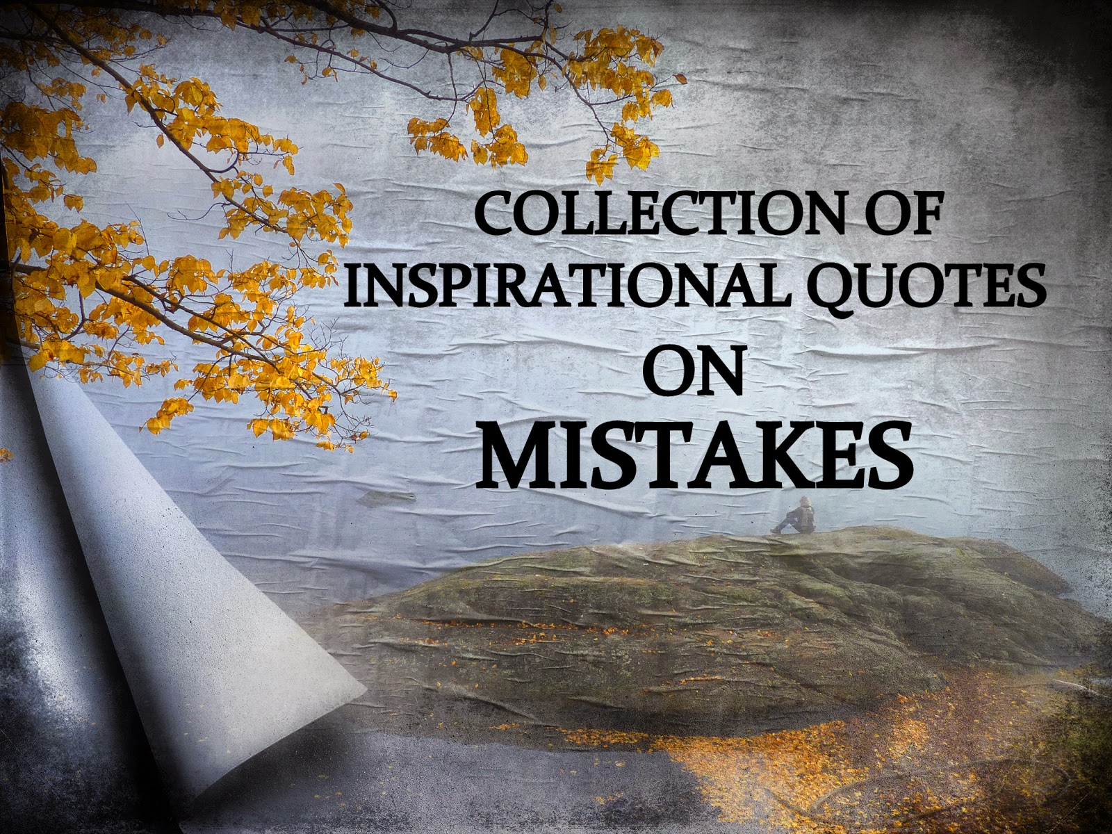 Inspiring Quotes: Inspirational Quotes On Past Mistakes. QuotesGram