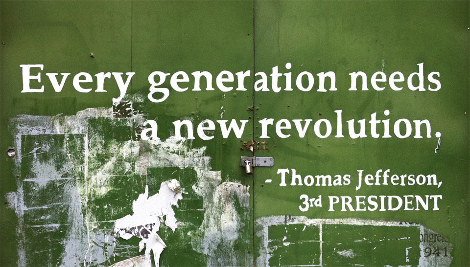 Quotes About Revolution Quotesgram: Thomas Jefferson Quotes On Revolution. QuotesGram