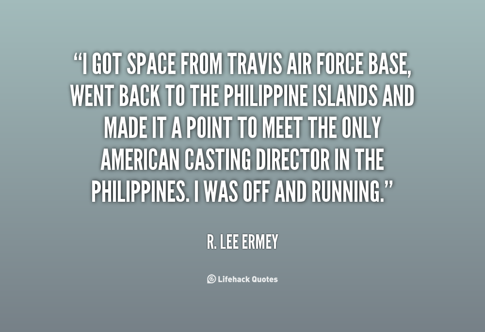 R Lee Ermey Family Air Force Love Quotes....