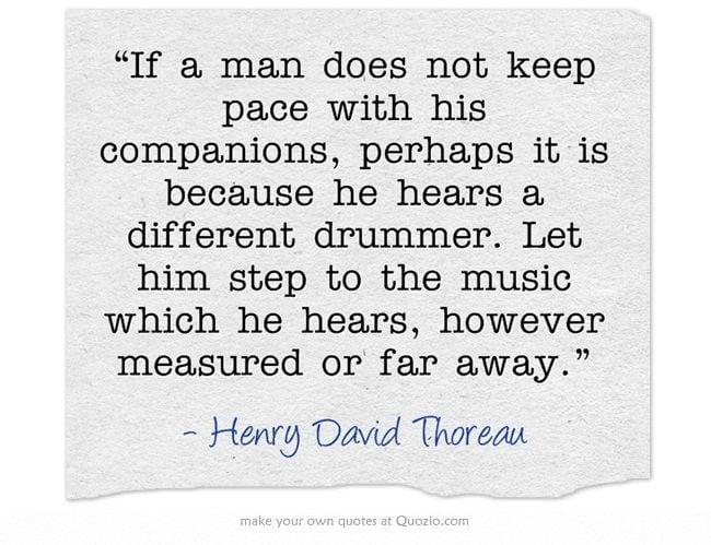 Henry David Thoreau Quotes Drummer. QuotesGram