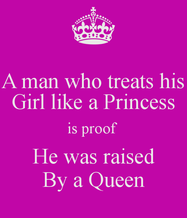 Princess Girl Quotes: Treat Your Girl Like A Princess Quotes. QuotesGram