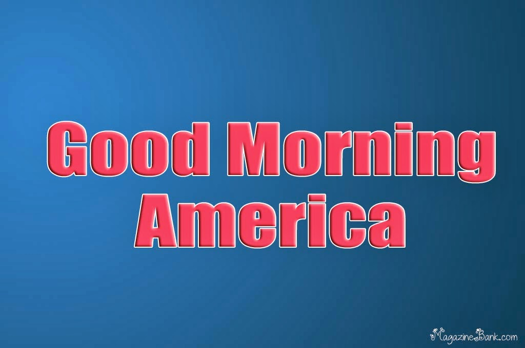 Good Morning America Quotes Images : Quotes good morning america quotesgram
