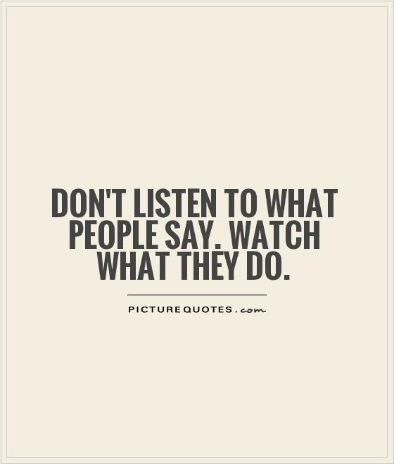 They Said What: Listen Quotes. QuotesGram