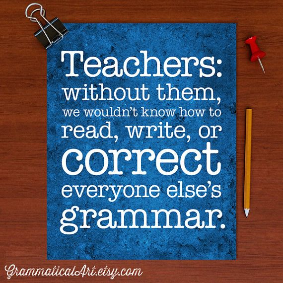 Teachers Day Quotes In English Images: English Grammar Quotes. QuotesGram