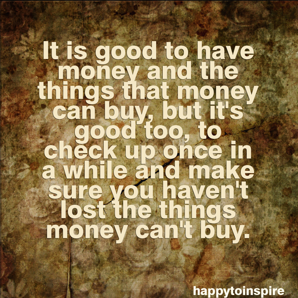 Love Quotes About Life: Quotes About Happiness And Money. QuotesGram