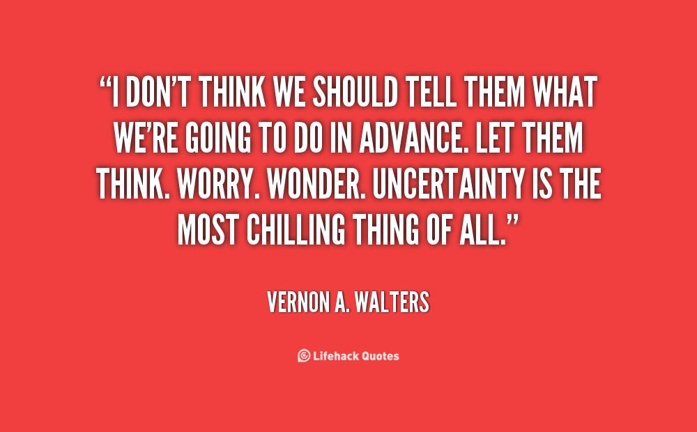 Ambivalent Quotes Quotesgram: Vernon A. Walters Quotes. QuotesGram
