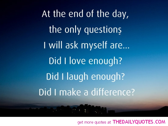 Inspirational Day Quotes: End Of Day Inspirational Quotes. QuotesGram