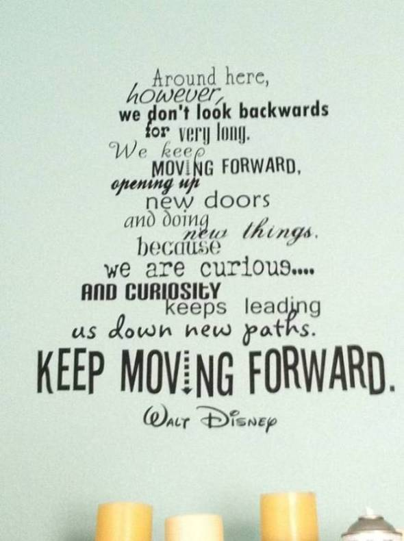 Life quotes forward moving Good Quotes