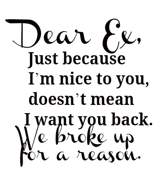 Quotes a reason ex your my for 60 Favorite