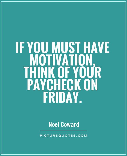 Funny Work Related Inspirational Quotes: Friday Work Quotes. QuotesGram