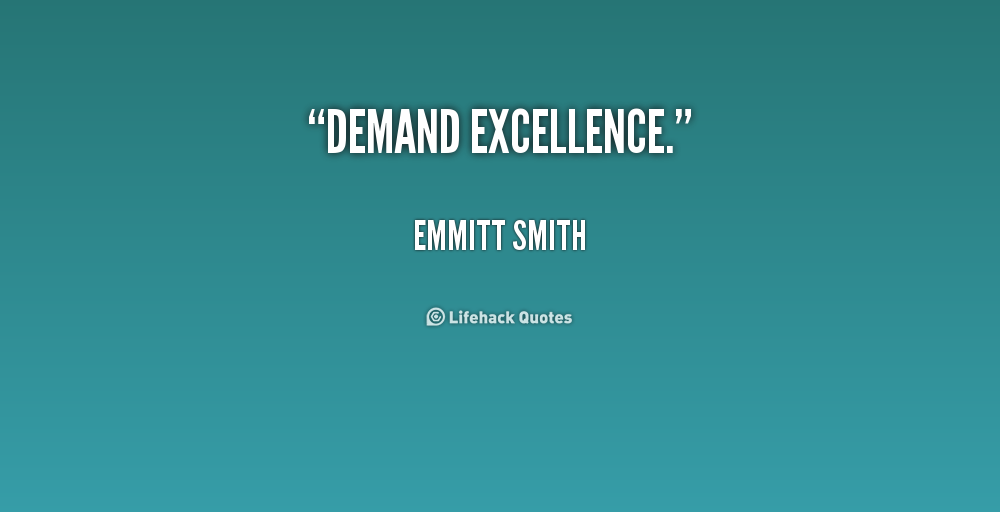 Funny Quotes About Excellence. QuotesGram