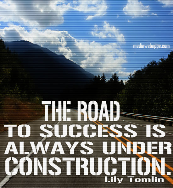 Motivational Quotes About Success: Life Under Construction Quotes. QuotesGram