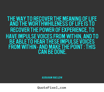 The way of life quotes quotesgram for The power of meaning crafting a life that matters