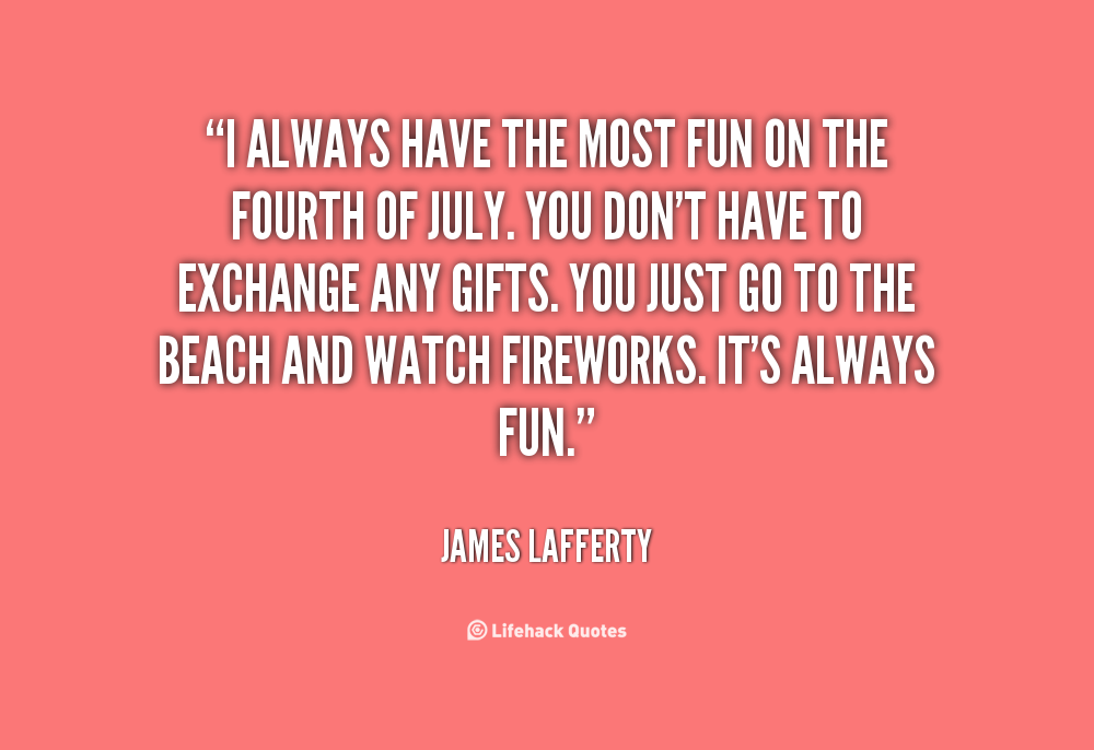 fun fourth of july quotes quotesgram