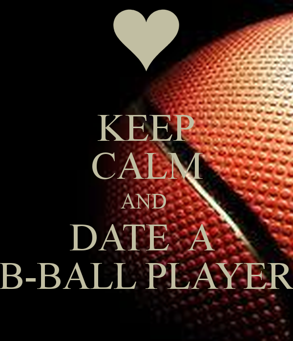 Dating a basketball player