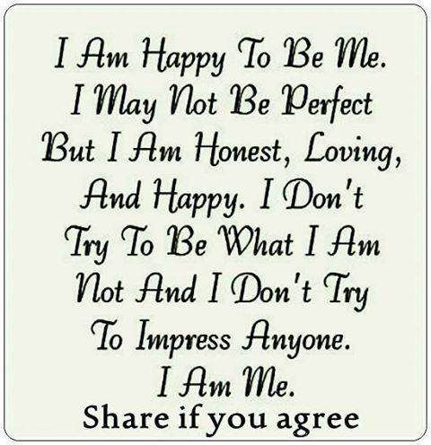 I Am Happy Quotes And Sayings I Am Happy To Be Me Qu...