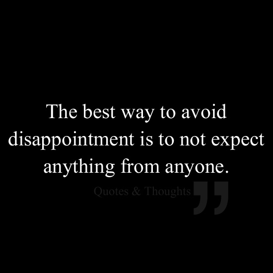 Quotes About Not Expecting Anything. QuotesGram