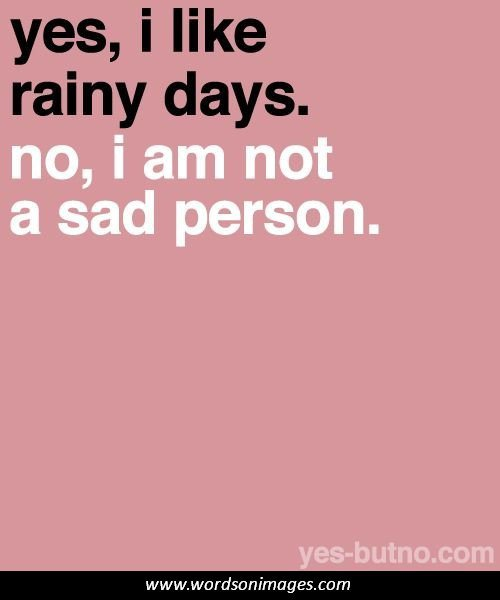 Quotes About Rainy Days: Rainy Day Inspirational Quotes. QuotesGram