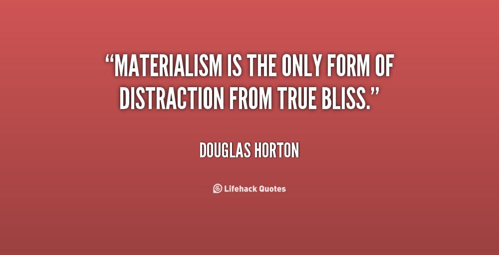 Quotes On Materialistic: Materialistic People Quotes. QuotesGram